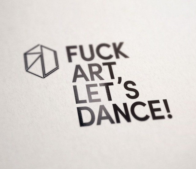 Fuck Art Lets Dance Logo